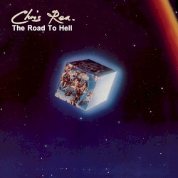 Chris Rea - The Road to Hell, Pt. I