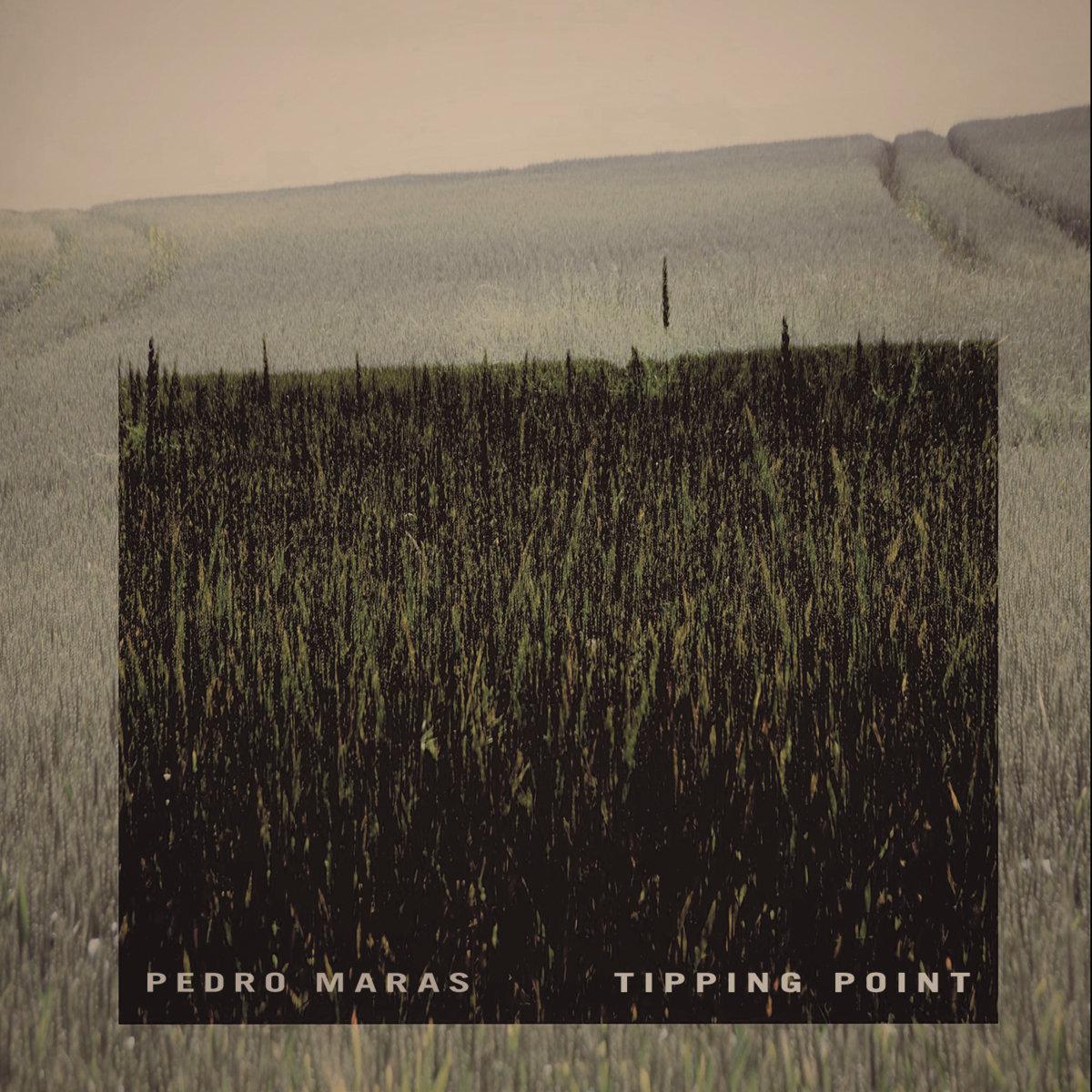 Pedro Maras – Tipping Point